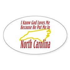 God Loves Me in NC Decal