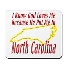 God Loves Me in NC Mousepad