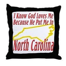 God Loves Me in NC Throw Pillow