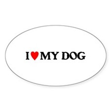 I LOVE MY DOG Decal