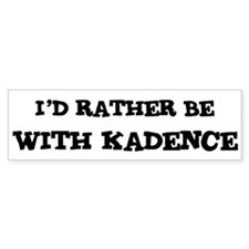 With Kadence Bumper Bumper Sticker