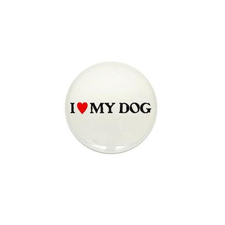 I LOVE MY DOG II Mini Button (10 pack)