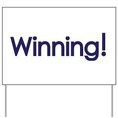 Winning Sheen Yard Sign