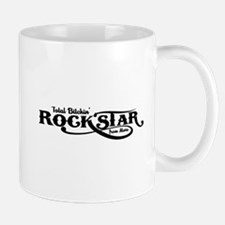 Total Bitchin' Rock Star! Mug