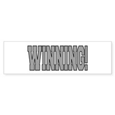 #WINNING! Bumper Sticker
