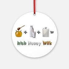 """""""Irish Honey Milk"""" Ornament (Round)"""