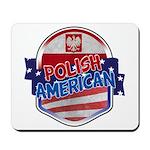 Polish American Mousepad