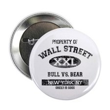"Property of Wall Street 2.25"" Button"