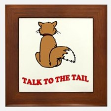 Talk To The Tail Framed Tile
