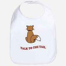 Talk To The Tail Bib