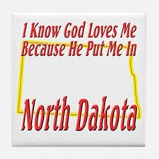 God Loves Me in ND Tile Coaster