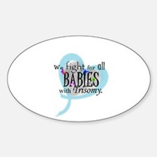 Fight for all babies with Tri Sticker (Oval)