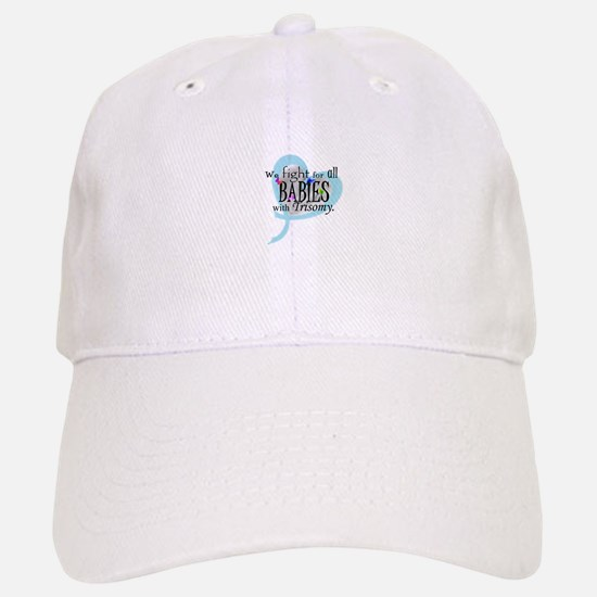 Fight for all babies with Tri Baseball Baseball Cap