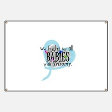 Fight for all babies with Tri Banner
