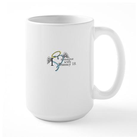 Love an angel with Trisomy 18 Large Mug