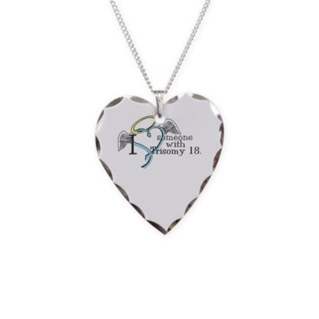 Love an angel with Trisomy 18 Necklace Heart Charm