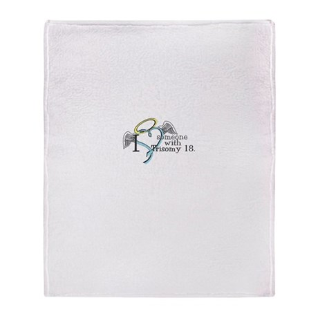 Love an angel with Trisomy 18 Throw Blanket
