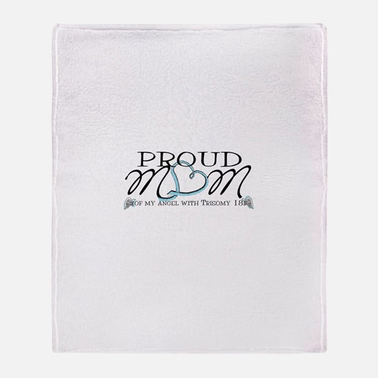Proud T18 angel mom Throw Blanket