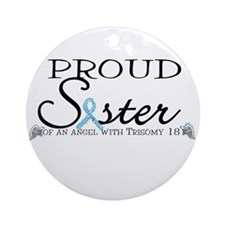 Proud T18 angel sister Ornament (Round)