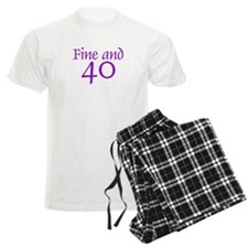 Fine and 40, 40th Birthday Pajamas