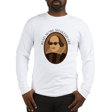 Funny Read Shakespeare Long Sleeve T-Shirt
