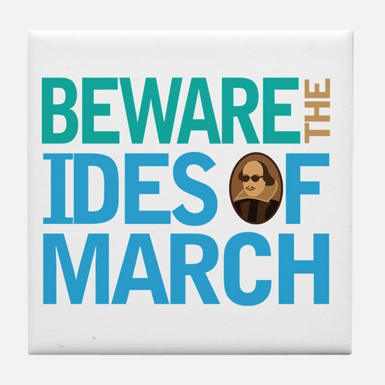 Ides Of March Shakespeare Quote Tile Coaster