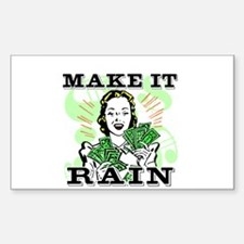 Make It Rain Decal