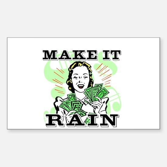 Make It Rain Sticker (Rectangle)