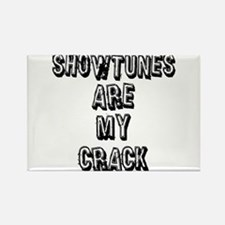 Showtunes Are My Crack Rectangle Magnet