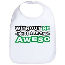 Me - Awesome Bib