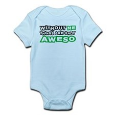 Me - Awesome Infant Bodysuit