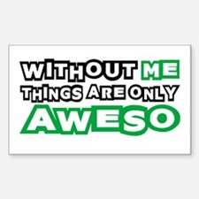 Me - Awesome Decal