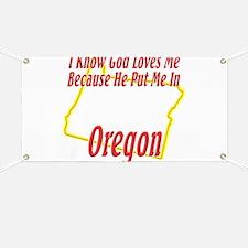 God Loves Me in OR Banner