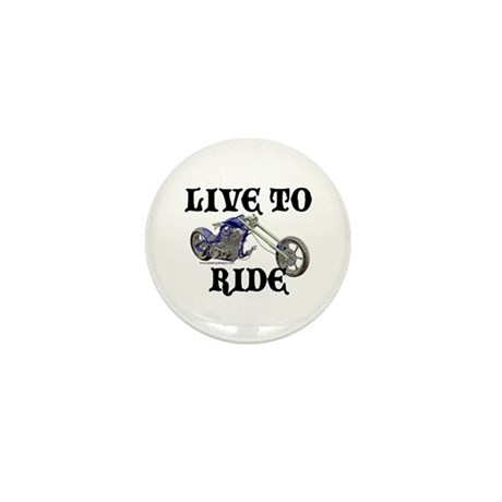 Live To Ride Mini Button