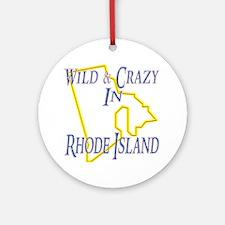Wild & Crazy in RI Ornament (Round)