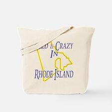 Wild & Crazy in RI Tote Bag