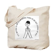 Slow Going Crutches 1 Tote Bag
