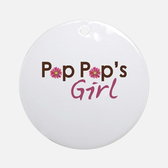 Pop Pop's Girl Ornament (Round)