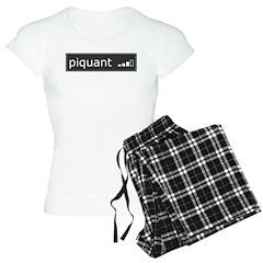 Piquant Pajamas