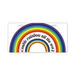 Double Rainbow all the way! Aluminum License Plate