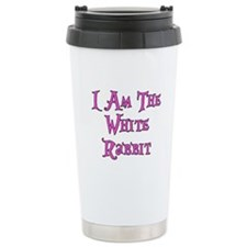 I Am The White Rabbit Follow Me Travel Mug