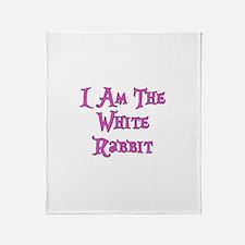 I Am The White Rabbit Follow Me Throw Blanket
