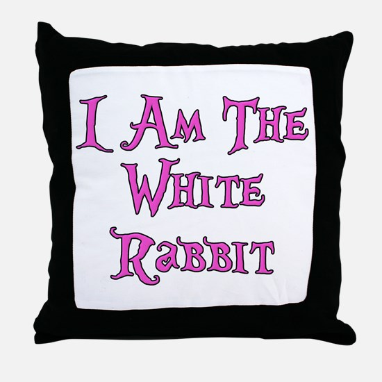 I Am The White Rabbit Follow Me Throw Pillow