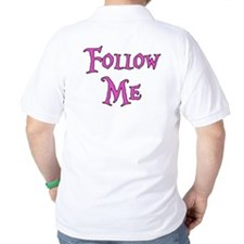 I Am The White Rabbit Follow Me T-Shirt
