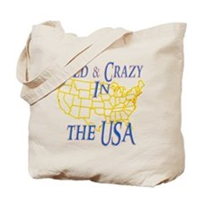Wild & Crazy in the USA Tote Bag