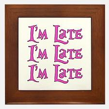 I'm Late Alice in Wonderland Framed Tile