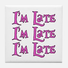 I'm Late Alice in Wonderland Tile Coaster