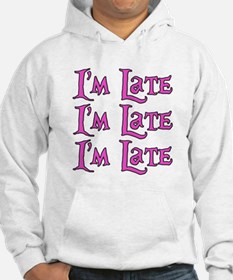 I'm Late Alice in Wonderland Hoodie