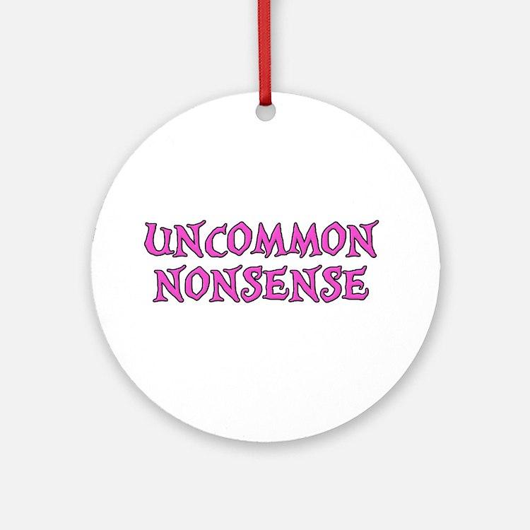 Uncommon Nonsense Ornament (Round)