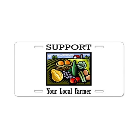 Support Your Local Farmer Aluminum License Plate